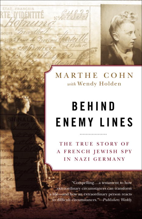 Behind Enemy Lines By Cohn, Marthe/ Holden, Wendy